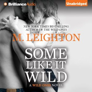 Some Like It Wild audiobook by M. Leighton