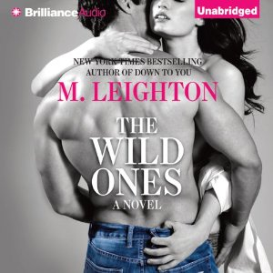The Wild Ones audiobook by M. Leighton