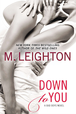 Down to You by M. Leighton