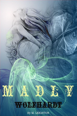 Madly and Wnlfhardt by M. Leighton