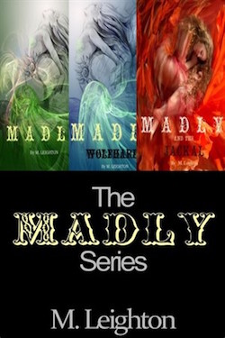 The Madly Series Bundle by M. Leighton