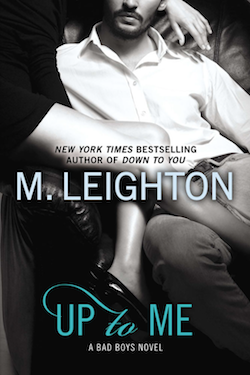 Up to Me by M. Leighton